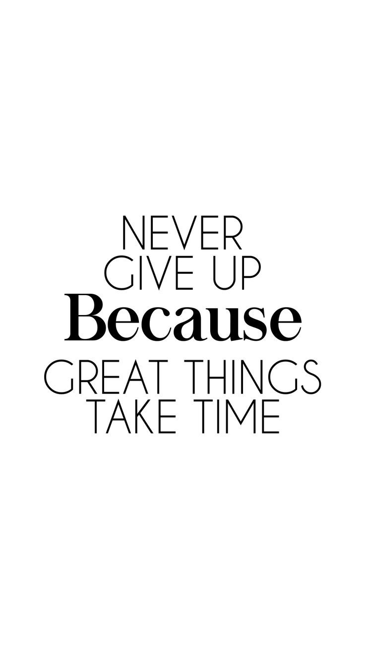 Beautiful Inspirational Quotes Good Things Take Time