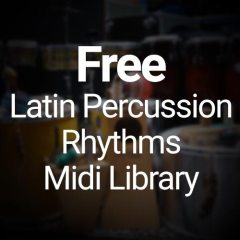 Free Latin Percussion Rhythms Midi Library