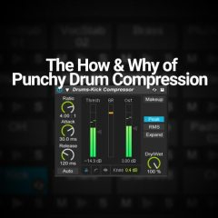 The How & Why of Punchy Drum Compression