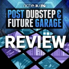 Review: Post Dubstep & Future Garage [Ableton Live Projects]