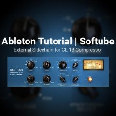 Ableton Tutorial: External Sidechain for Tube-Tech CL 1B Compressor