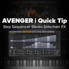 Avenger Tutorial: Stereo Sidechain FX via Step Sequencer [quicky]