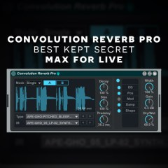Max for Live Tutorial: Convolution Reverb | Best Secret