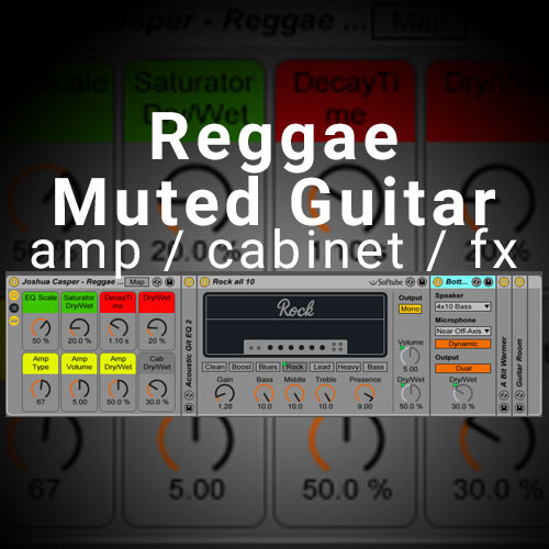 ableton live muted reggae guitar amp cabinet effects rack joshua casper. Black Bedroom Furniture Sets. Home Design Ideas