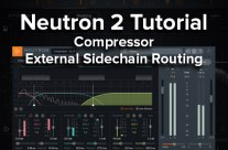 Neutron 2 Tutorial – Compressor External Sidechain Routing