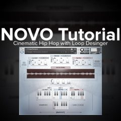 NOVO Tutorial: Making Cinematic Hip Hip with Loop Designer