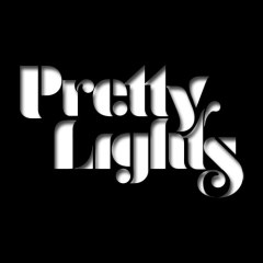 Pretty Lights | 9 Tracks Unreleased, Unfinished, Unmastered