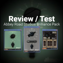 In-Depth Review: Abbey Road Studios Brilliance Pack by Softube