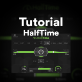 Tutorial: Using HalfTime by Cableguys to Get Massive Variations in Tracks!