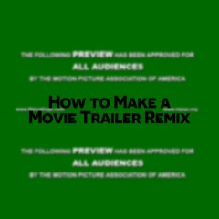 Film Trailer Tutorial | Setting up the Trailer