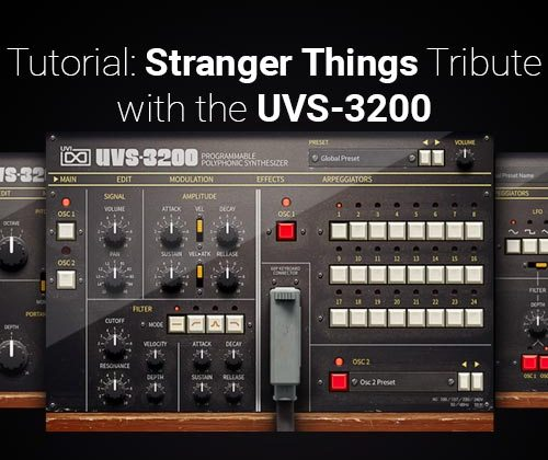 Tutorial: Stranger Things Tribute with UVS-3200 by UVI