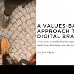 Values Based Digital Brand