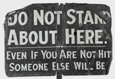 Do not stand about