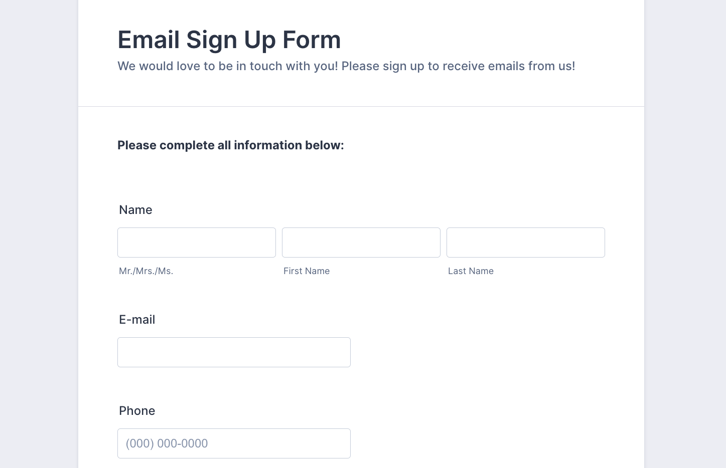 Having an email account is important nowadays for staying in touch with not just friends and family, but also with businesses. Email Signup Form Template Jotform