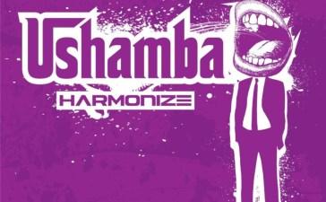 """Harmonize – """"Ushamba""""Mp3"""