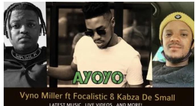 Vyno Miller ft Focalistic & Kabza De Small – Ayoyoyo, JotNaija
