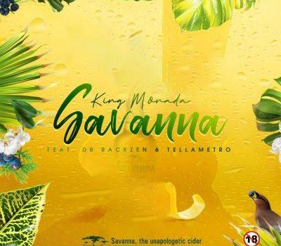 King Monada ft Dr Rackzen & Tellametro – Savanna