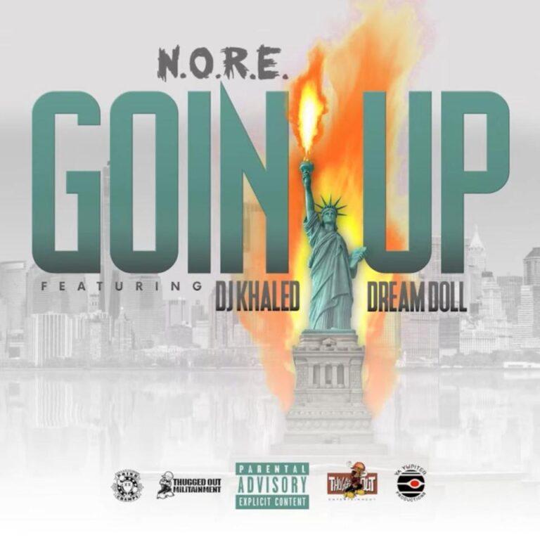 N.O.R.E. – Goin Up Ft. DreamDoll & DJ Khaled, JotNaija