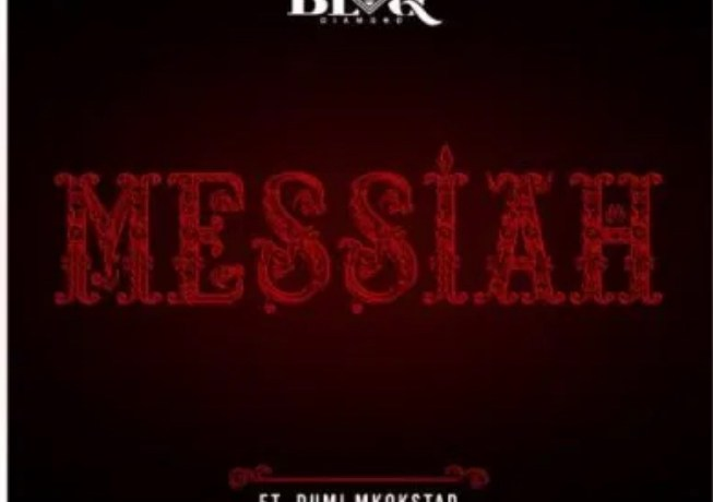 Blaq Diamond ft Dumi Mkokstad – Messiah, JotNaija