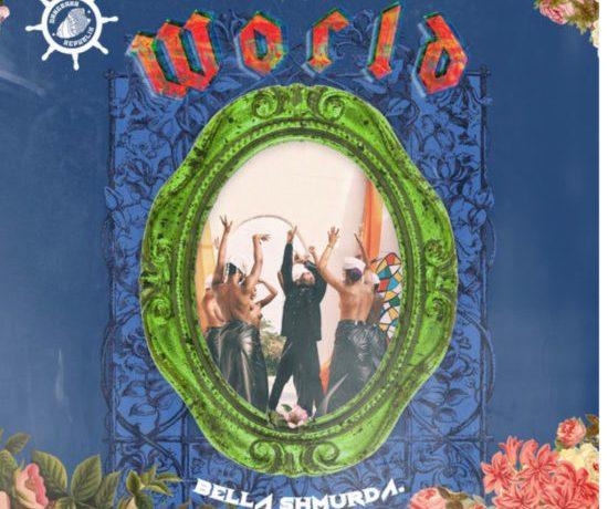 Bella Shmurda – World, JotNaija