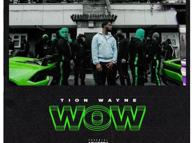 Tion Wayne Wow