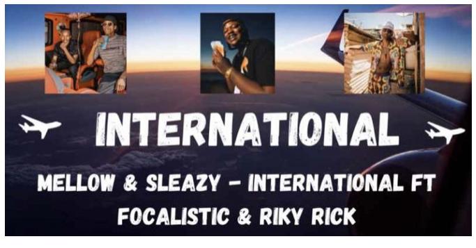 Mellow & Sleazy – International, JotNaija