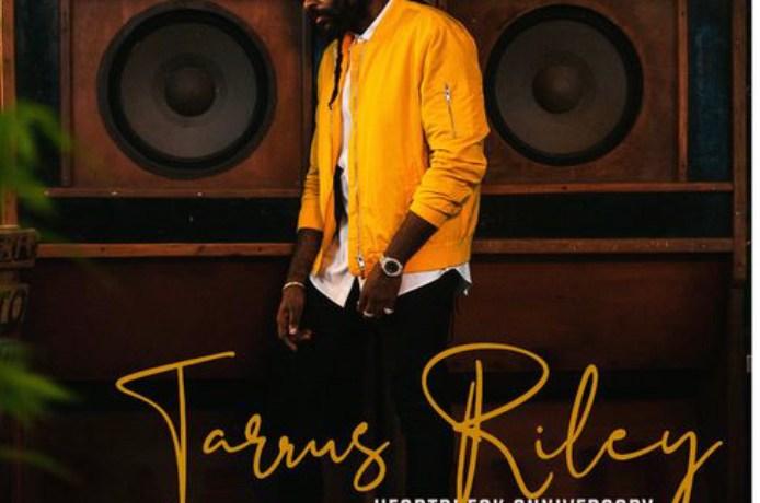 Tarrus Riley – Heartbreak Anniversary, JotNaija