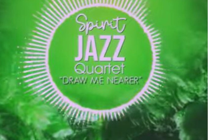 Spirit Of Praise – Spirit Jazz Quartet (Draw Me Nearer), JotNaija
