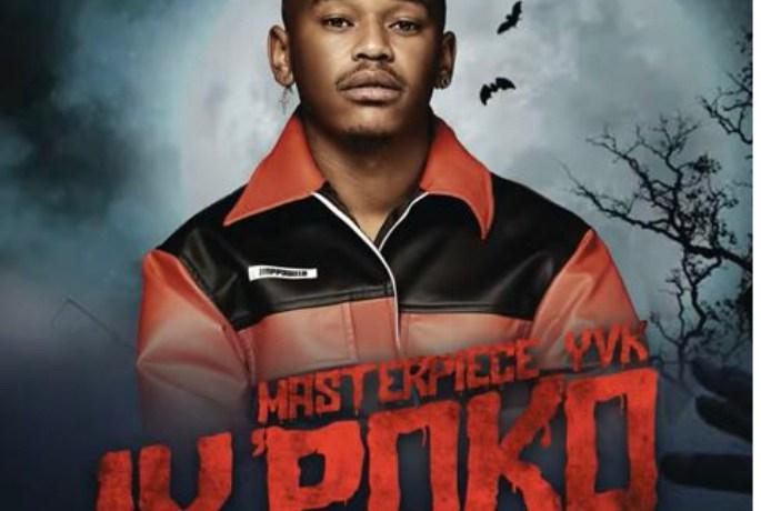 Masterpiece YVK – Iy'poko ft. Tyler ICU, Young Stunna & MDU aka TRP, JotNaija