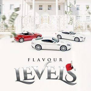 Flavour – Levels Mp3 Download, JotNaija