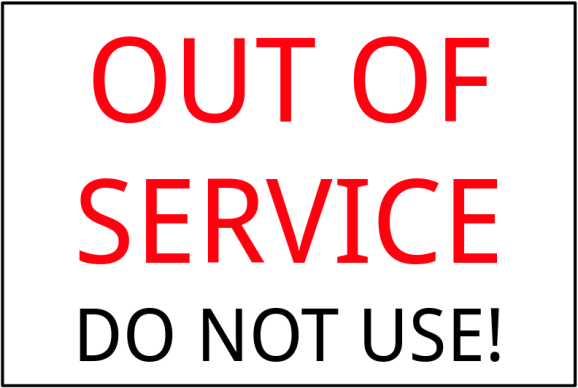 Sign: Out of Service - Do not use!