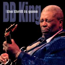 Thrill Is Gone - BB King