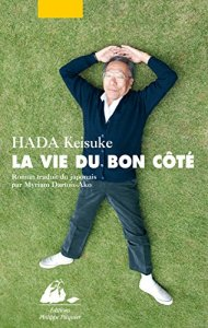 La vie du bon côté Hada Keisuke