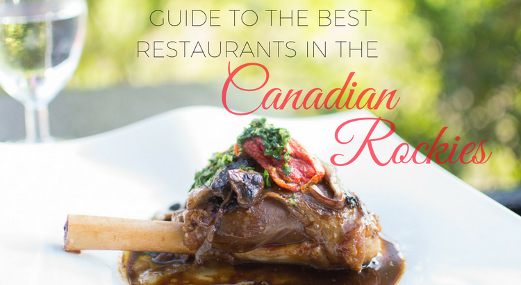 Guide to the best restaurants in Canadian rockies