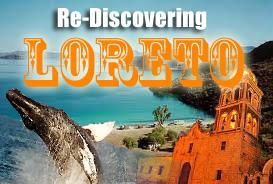 Re Discovering Loreto Mexico Journey Mexico
