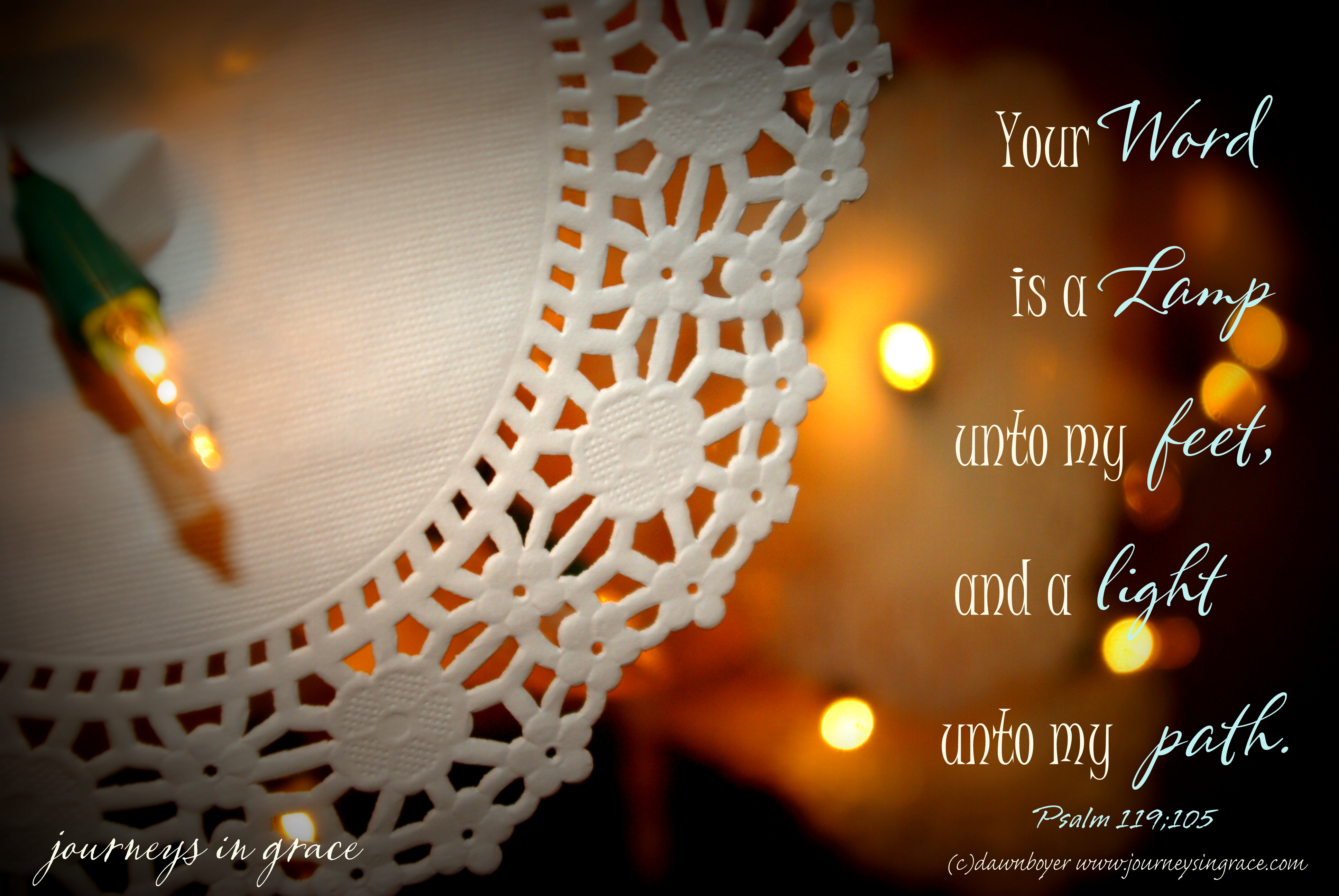 Your Word Is A Lamp That Lights My Path