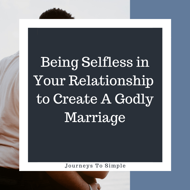 Showing selfless love in marriage