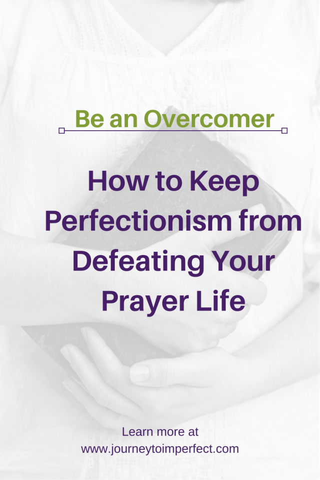Perfectionism can really hinder prayer. Join me for some practical tips to help keep perfectionism from defeating your prayer life.