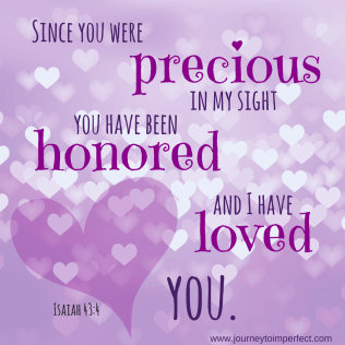 precious, honored, loved, Isaiah 43:4