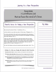 Are you looking for a new perspective? Find some powerful verses and helpful tips here. Find a printable version of this resource in our Journeys Resource Library.