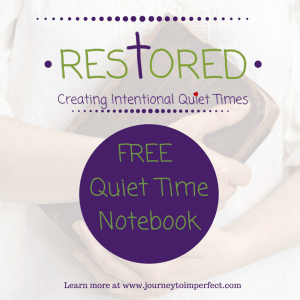 Are you looking for a more intentional quiet time? Try the RESTORED Quiet Time Notebook. It's FREE!