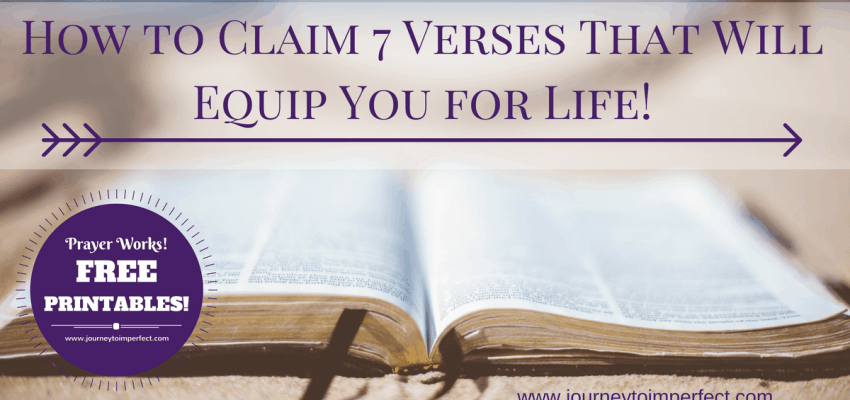 It is a common misconception that praying for ourselves is a selfish thing to do. Join me in overcoming that lie from the enemy as we learn how to claim 7 verses that will equip us for living! {FREE PRINTABLES!}
