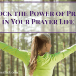 Unlock the Power of Praise in Your Prayer Life!