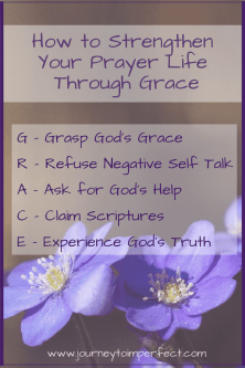 Are you putting too much pressure on yourself? Remember GRACE and experience it to bring strength into your prayer life.