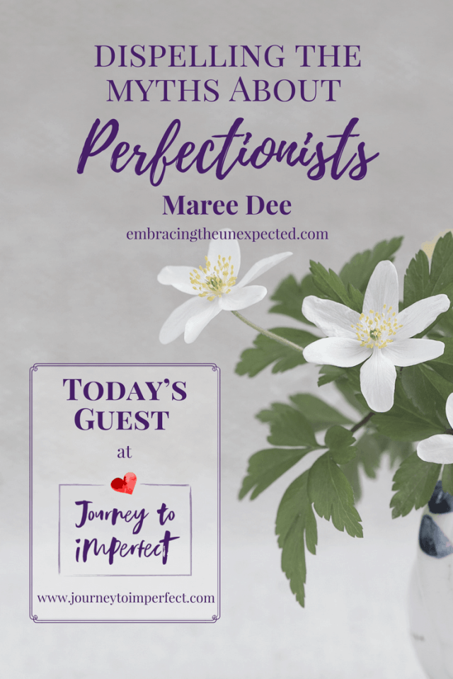 Do you know a perfectionist? Do you struggle with perfectionism yourself? Read this post by my friend, Maree Dee, to discover  interesting insights about perfectionism.