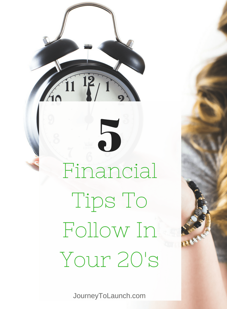 5 Financial Tips To Follow in Your 20's