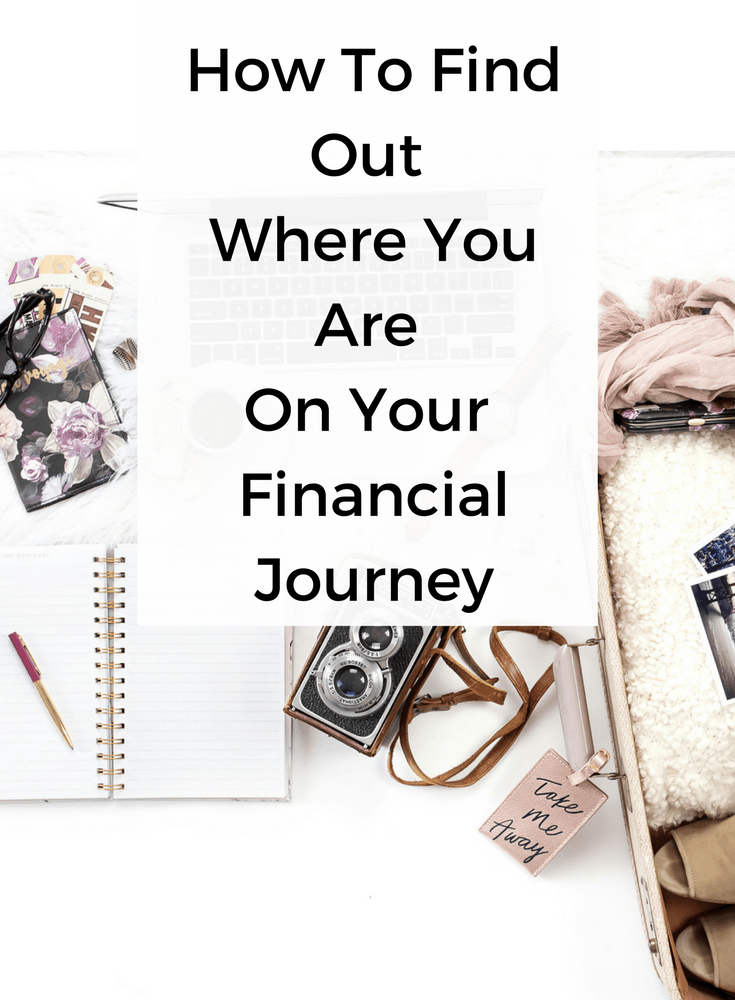 How To Find Out Where You Are On Your Financial Journey