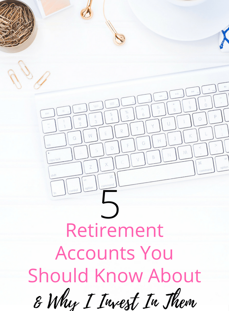 5 Retirement Accounts You Should Know About