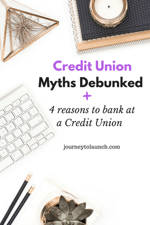 Credit Union Myths Debunked + 4 Reasons To Bank at a Credit Union