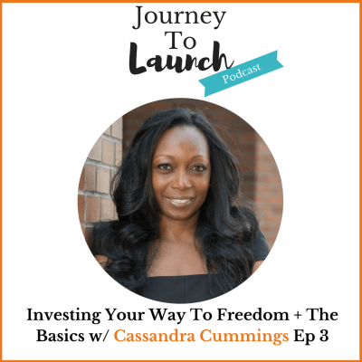 Journey to launch podcast cassandra cummings